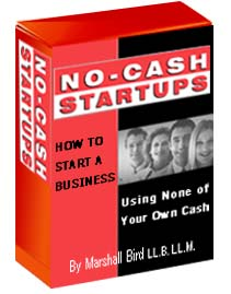 No Cash Startups How to Start a Business Using None of Your Own Cash